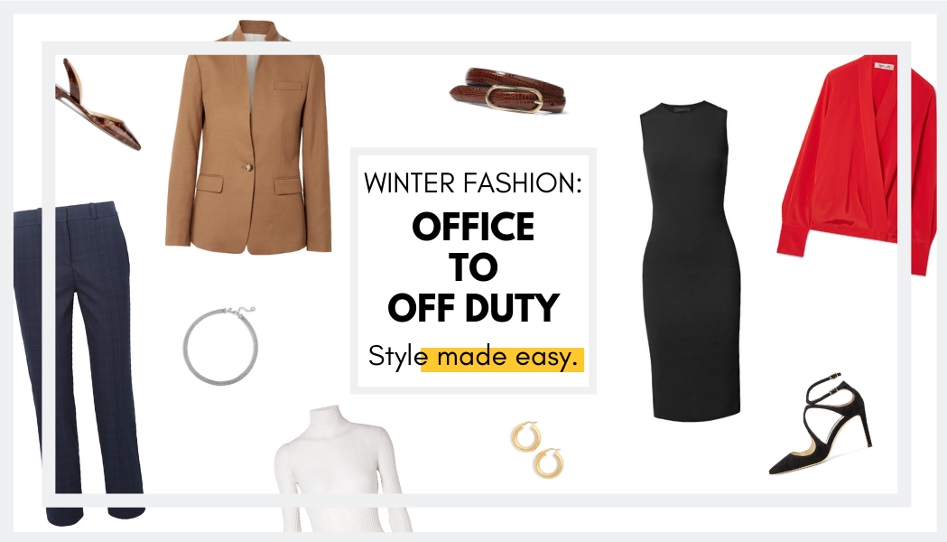Easily Take Your Style from Office to Off Duty
